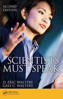 Walters, D. Eric; Walters, Gale C. - Scientists Must Speak - 9781439826034 - V9781439826034