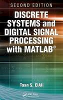 ElAli, Taan S. - Discrete Systems and Digital Signal Processing with MATLAB - 9781439828182 - V9781439828182