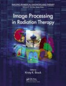 - Image Processing in Radiation Therapy (Imaging in Medical Diagnosis and Therapy) - 9781439830178 - V9781439830178