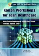 - Kaizen Workshops for Lean Healthcare - 9781439841525 - V9781439841525
