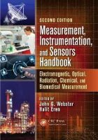 - Measurement, Instrumentation, and Sensors Handbook, Second Edition: Electromagnetic, Optical, Radiation, Chemical, and Biomedical Measurement - 9781439848913 - V9781439848913