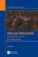 Jose, Jordi - Stellar Explosions - 9781439853061 - V9781439853061