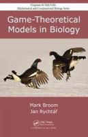 Broom, Mark; Rychtar, Jan - Game-Theoretical Models in Biology - 9781439853214 - V9781439853214