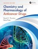 Thurston, David E. - Chemistry and Pharmacology of Anticancer Drugs - 9781439853269 - V9781439853269