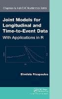 Rizopoulos, Dimitris - Joint Models of Longitudinal and Time-to-Event Data - 9781439872864 - V9781439872864