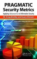 Brotby, W. Krag; Hinson, Gary - Pragmatic Security Metrics - 9781439881521 - V9781439881521
