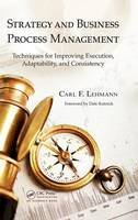 Lehmann, Carl F. - Strategy and Business Process Management - 9781439890233 - V9781439890233