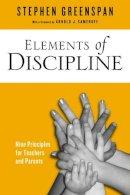 Greenspan, Stephen - Elements of Discipline - 9781439908976 - V9781439908976