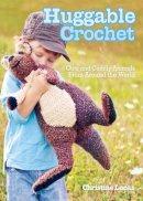 Lucas, Christine - Huggable Crochet - 9781440214233 - V9781440214233