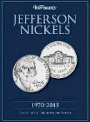 Warman's - Jefferson Nickels 1970-2015: Collector's Jefferson Nickels Folder - 9781440232596 - V9781440232596