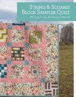 Youngs, Rosemary; Greenway, Debra - Stripes and Squares Block Sampler Quilt - 9781440236242 - V9781440236242