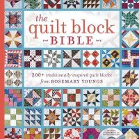 Youngs, Rosemary - The Quilt Block Bible: 200+ Traditionally Inspired Quilt Blocks from Rosemary Youngs - 9781440238505 - V9781440238505