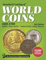 - Standard Catalog of World Coins, 1601-1700 (Standard Catalog of World Coins 17th Centuryedition 1601-1700) - 9781440242663 - V9781440242663