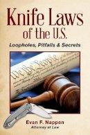 Nappen, Evan F. - Knife Laws of the U.S. - 9781440244933 - V9781440244933