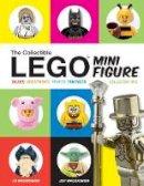 Maciorowski, Ed, Maciorowski, Jeff - The Collectible LEGO Minifigure: Values, Investments, Profits, Fun Facts, Collector Tips - 9781440246999 - V9781440246999
