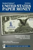 - Standard Catalog of United States Paper Money - 9781440247088 - V9781440247088