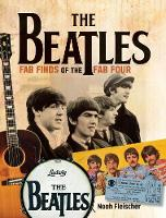Fleisher, Noah - The Beatles - Fab Finds of the Fab Four - 9781440247170 - V9781440247170