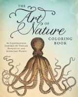 Adams Media - The Art of Nature Coloring Book: 60 Illustrations Inspired by Vintage Botanical and Scientific Prints - 9781440570605 - V9781440570605