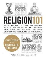 Archer, Peter - Religion 101 - 9781440572630 - V9781440572630