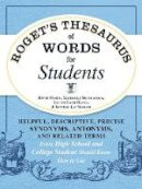Olsen, David, Bevilacqua, Michelle, Hayes, Justin Cord, Nadler, Burton Jay - Roget's Thesaurus of Words for Students: Helpful, Descriptive, Precise Synonyms, Antonyms, and Related Terms Every High School and College Student Should Know How to Use - 9781440573088 - V9781440573088