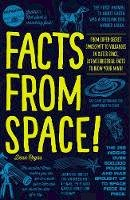 Regas, Dean - Facts from Space!: From Super-Secret Spacecraft to Volcanoes in Outer Space, Extraterrestrial Facts to Blow Your Mind! - 9781440597015 - V9781440597015