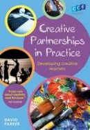 Parker, David - Creative Partnerships in Practice - 9781441109224 - V9781441109224