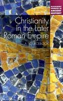 Gwynn, David M. - Christianity in the Later Roman Empire - 9781441122551 - V9781441122551