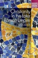 Gwynn, David M. - Christianity in the Later Roman Empire - 9781441122551 - V9781441122551