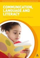 Callander, Nichola, Nahmad-Williams, Lindy - Communication, Language and Literacy (Supporting Develop Early Yrs Foundation Stage) - 9781441128980 - V9781441128980