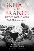 . - Britain and France in Two World Wars - 9781441130396 - V9781441130396