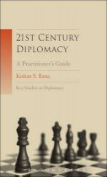 Rana, Kishan S. - 21st Century Diplomacy: A Practitioner's Guide (Key Studies in Diplomacy) - 9781441132529 - V9781441132529
