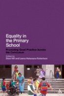 Robertson, Leena Helavaara - Equality in the Primary School: Promoting Good Practice Across the Curriculum - 9781441138842 - V9781441138842