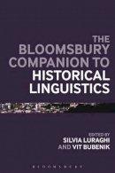 Bubenik, Vit - Continuum Companion to Historical Linguistics (Continuum Companions) - 9781441144652 - V9781441144652
