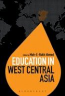 AUTHOR, DUMMY - Education in West Central Asia (Education Around the World) - 9781441155214 - V9781441155214