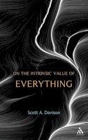 Davison, Scott A. - On the Intrinsic Value of Everything - 9781441162823 - V9781441162823
