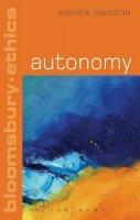 Sneddon, Andrew - Autonomy (Continuum Ethics) - 9781441165015 - V9781441165015