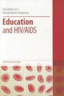 - Education and HIV/AIDS (Education as a Humanitarian Response) - 9781441168955 - V9781441168955