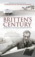 Nicholas Kenyon - Britten's Century: Celebrating 100 Years of Britten - 9781441177902 - V9781441177902