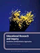 - Educational Research and Inquiry: Qualitative and Quantitative Approaches - 9781441178718 - V9781441178718