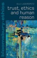 LAGERSPETZ OLLI - CE TRUST ETHICS AND HUMAN REASON - 9781441184870 - V9781441184870