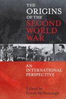 - The Origins of the Second World War: An International Perspective - 9781441185938 - V9781441185938
