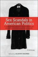 - Sex Scandals in American Politics: A Multidisciplinary Approach to the Construction and Aftermath of Contemporary Political Sex Scandals - 9781441186904 - V9781441186904