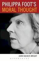 Hacker-Wright, Dr. John - Philippa Foot's Moral Thought - 9781441191847 - V9781441191847