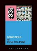 Patell, Cyrus R.K. - Rolling Stones' Some Girls (33 1/3) - 9781441192806 - V9781441192806