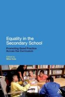 - Equality in the Secondary School: Promoting Good Practice Across the Curriculum - 9781441194183 - V9781441194183