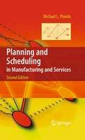 PINEDO, MICHAEL - Planning and Scheduling in Manufacturing and Services - 9781441909091 - V9781441909091
