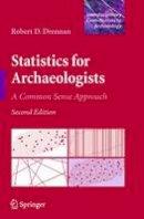 Drennan, Robert D. - Statistics for Archaeologists - 9781441960719 - V9781441960719