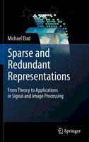 Elad, Michael - Sparse and Redundant Representations - 9781441970107 - V9781441970107