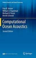 Jensen, Finn B., Kuperman, William A., Porter, Michael B., Schmidt, Henrik - Computational Ocean Acoustics (Modern Acoustics and Signal Processing) - 9781441986771 - V9781441986771