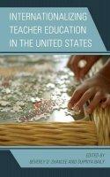- Internationalizing Teacher Education in the United States - 9781442212480 - V9781442212480